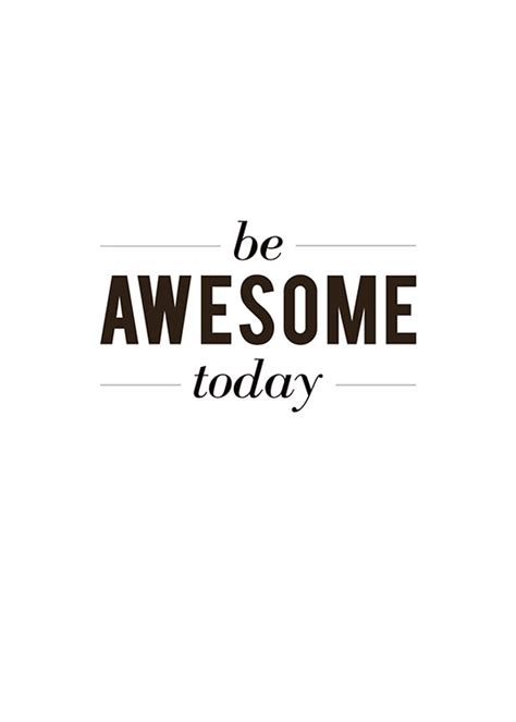 Poster with the text, Be awesome today | Buy typography
